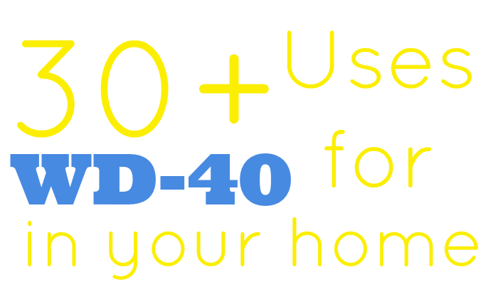 30+ Uses for WD-40