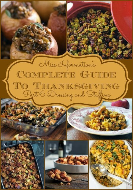 Homemade Thanksgiving stuffing and dressing recipes - my favorite Thanksgiving side dish! Ton's of great recipes are in this complete guide to Thanksgiving dinner from Miss Information!