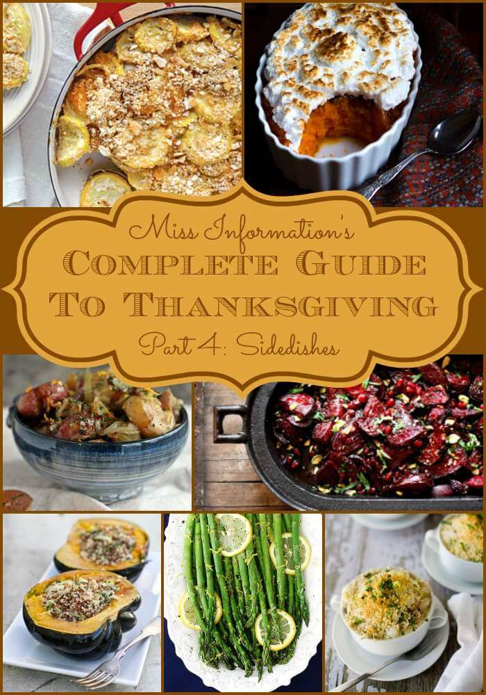 The Complete Guide to Thanksgiving Day 4 Side Dishes! Everything you need to make Thanksgiving a sucess
