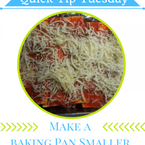How to make any casserole dish smaller when you don't have the right size pan