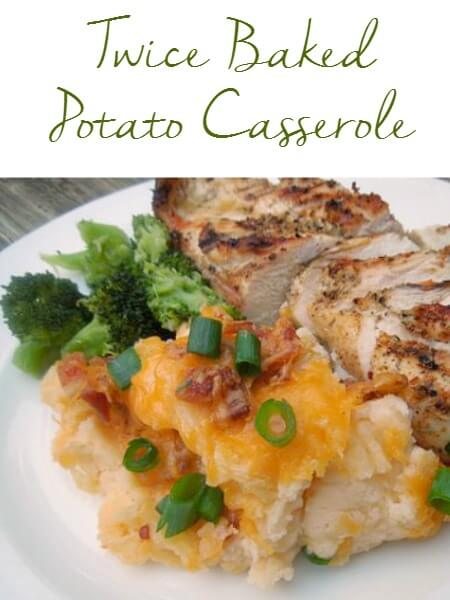 Twice Baked Potato Casserole is loaded with bacon and cheese! Goes great with chicken, pork or steak!