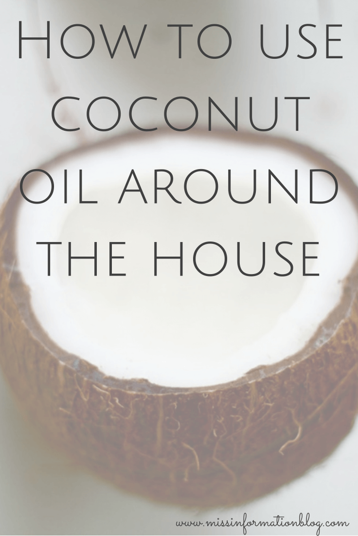 Ways to use coconut oil all around your house