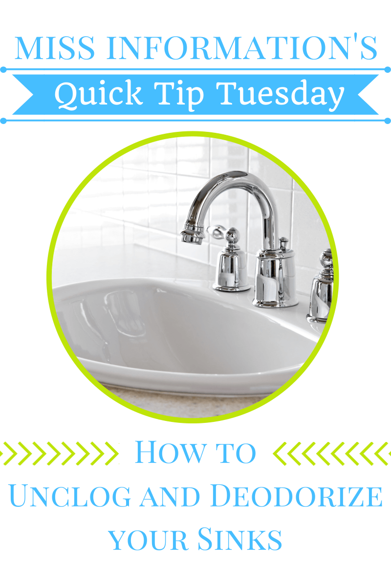 How to Unclog and Deodorize your sinks naturally - Miss Information's Quick Tip Tuesday