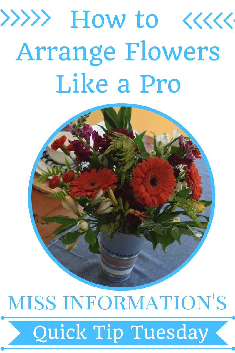 how to arrange flowers like a pro miss information
