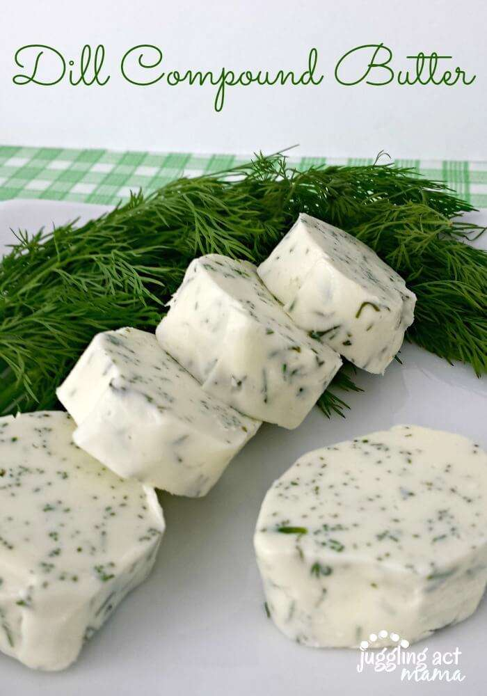 Simple Dill Compound Butter via Juggling Act Mama