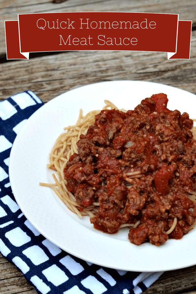 homemade meat sauce that is quick to make for a quick weeknight meal