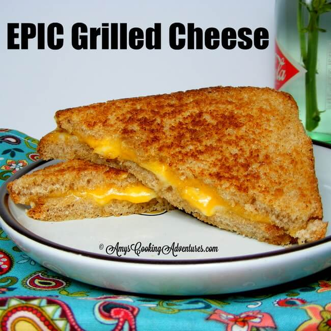 Epic Grilled Cheese © AmysCookingAdventures.com
