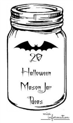 20 Halloween Mason Jar Ideas - Miss Information