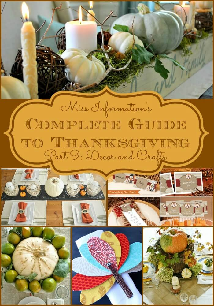 Part 9 of The Complete Guide to Thanksgiving -Thanksgiving table decorations and free printables to make planning a breeze.