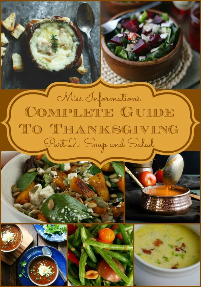 Soup and salad recipes for Thanksgiving! Part of our complete guide to Thanksgiving, including recipes for every course of your Thanksgiving meal.