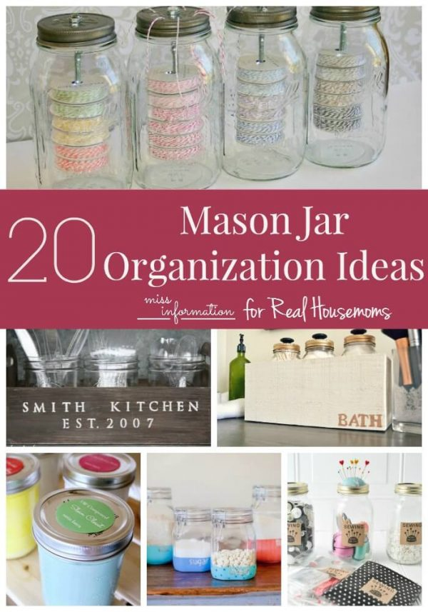 20 Mason Jar Organization Ideas - Miss Information