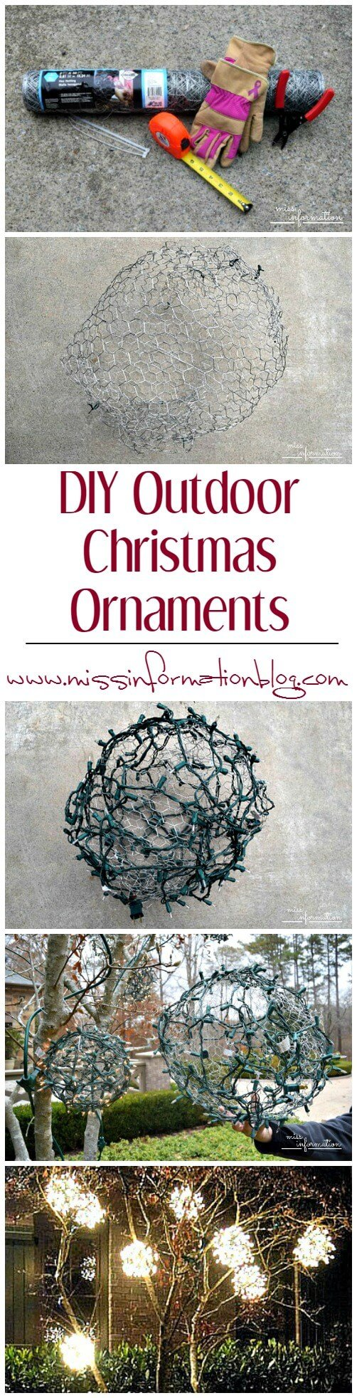 DIY Outdoor Christmas Ornaments made from chicken wire and a strand of lights. We made 9 in about 2 hours