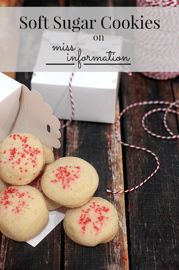 Soft Sugar Cookies | Miss Information Blog