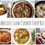 10 Fabulous Slow Cooker Soup Recipes