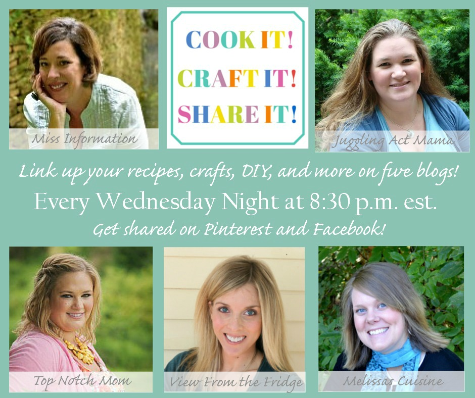 Join the Cook it! Craft it! Share it! Link Party Wednesday Nights 8:30pm est!