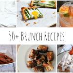 50+ Brunch Recipes