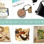 Mothers Day Gift Ideas for Every Type of Mother