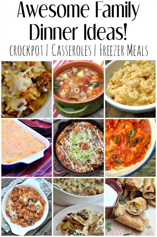 Easy family dinner ideas and recipes for families. Tips on how to eat together quicker and save time with crockpot meals, casserole recipes, and freezer meal recipes plus tips to make it fun