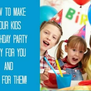Easy Birthday Parties