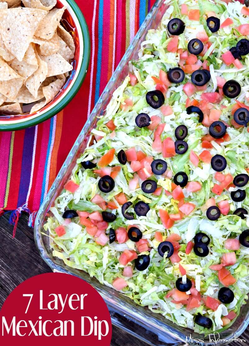 An easy dip for football games or Cinco de Mayo, 7 layer Mexican Dip is easy and quick to make!