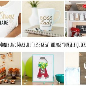 How Creating with Cricut Explore Air 2 Will Save you Money