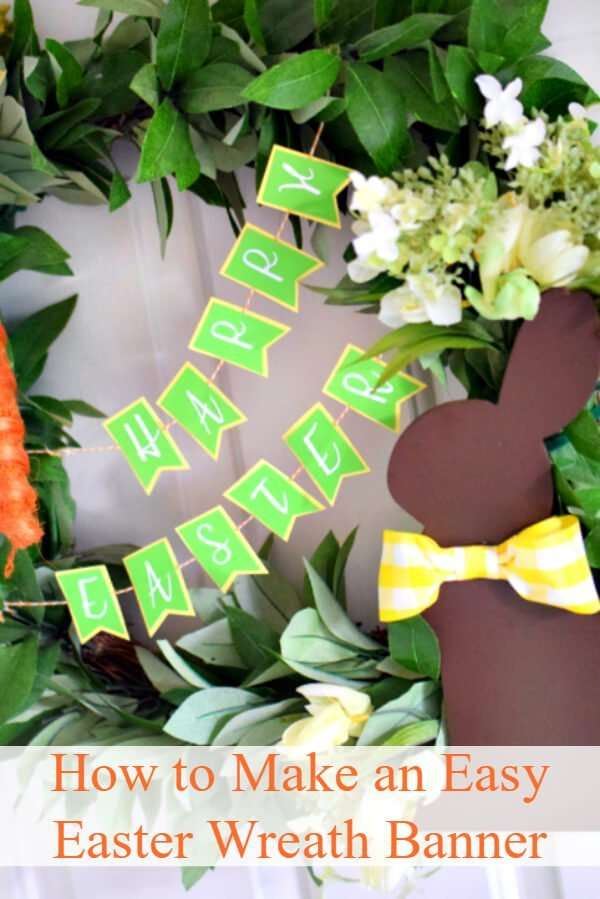 Make this easy Easter wreath and paper Happy Easter Banner for a beautiful decoration on your door.