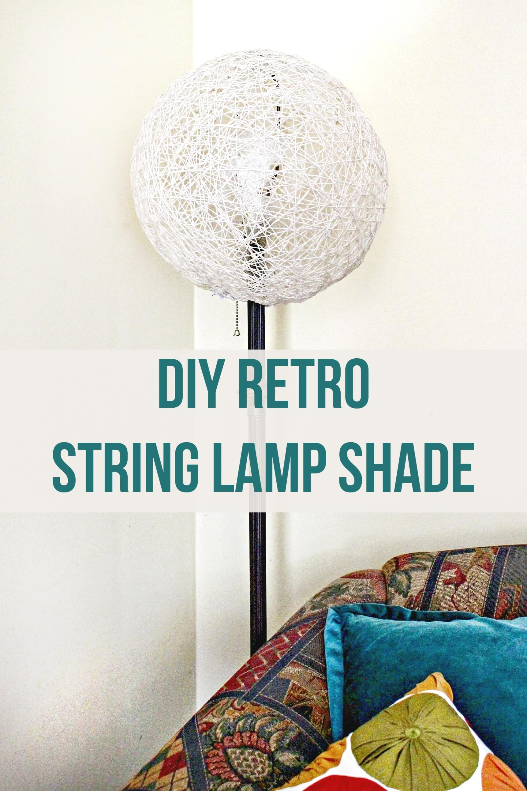 The String Shade is making a comeback! DIY your own for a floor lamp or pendant light! It's easy and inexpensive with only three things to make it!