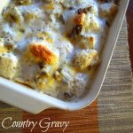 Country Gravy Breakfast Casserole, it