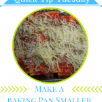 How to make any casserole dish smaller when you don