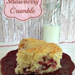 Strawberry Crumble Cake, a cake so good it doesn