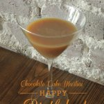 Chocolate Cake Martini - better than just cake!