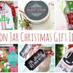 Mason Jar Christmas Gifts - inexpensive holiday gift ideas that will spread cheer without emptying your wallet.