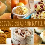 Bread is an favorite part of any meal and these Thanksgiving bread and compound butter recipes will make this favorite side dish special