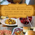 Over 100 recipes for every part of a Thanksgiving meal includes appetizers, soup and salad, bread and butter, sides, stuffing and dressing, cranberry sauce desserts, crafts and table decor! This will make planning easy!